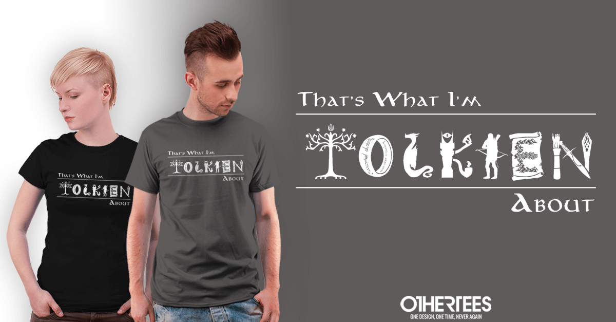 What I'm Tolkien About