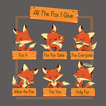 All the Fox I Give