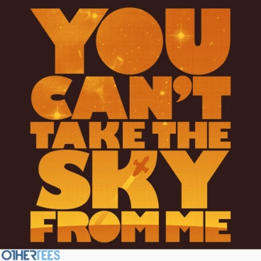 You Can't Take the Sky