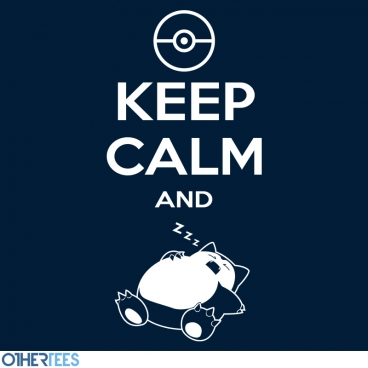 Keep Calm and... zZz
