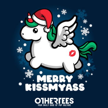 Unicorn merry kissmyass