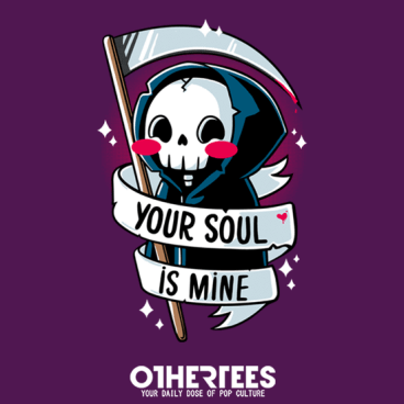 Your Soul is Mine!