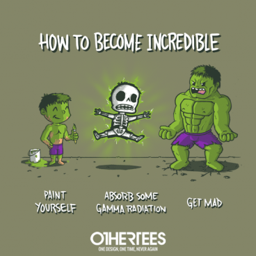 How to Become Incredible